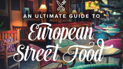 Your Ultimate Guide To European Street Food