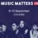 Music Matters Live 2017 Promises Awesome Regional Artist Lineup In Singapore