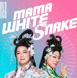 W!LD RICE Mama White Snake Musical Stages Ivan Heng & Glen Goei